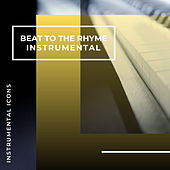 Beat To The Rhyme (Instrumental) by Instrumental Icons