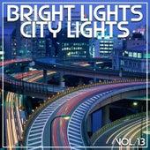 Bright Lights City Lights Vol, 13 de Various Artists