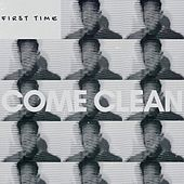 First Time by Come Clean