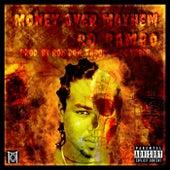 Money Over Mayhem by Ro Rambo