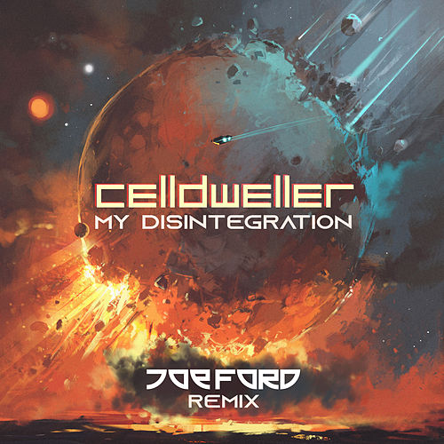 My Disintegration (Joe Ford Remix) by Celldweller