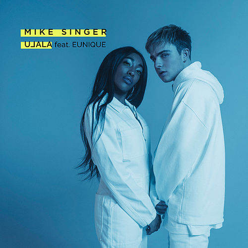 Ulala (feat. Eunique) von Mike Singer