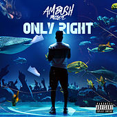 Only Right von Ambush Buzzworl