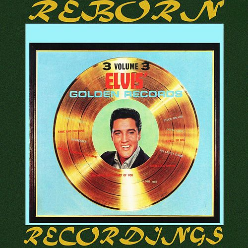 Elvis' Golden Records, Vol. 3 (HD Remastered) von Elvis Presley