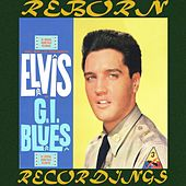 G.I. Blues (HD Remastered) by Elvis Presley