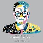Slave to the Rhythm (feat. The Sarm Orchestra) (Instrumental) de Trevor Horn