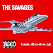 Jumpin' Off a Jet Freestyle by Savages