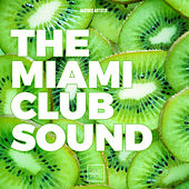The Miami Club Sound von Various