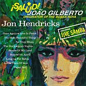 Salud Joao Gilberto! (Remastered) by Jon Hendricks