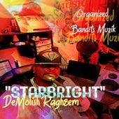 Starbright by Demolish Ragheem
