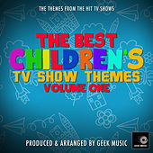 The Best Childrens TV Themes Volume One by Geek Music