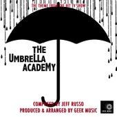 The Umbrella Academy - Main Theme by Geek Music