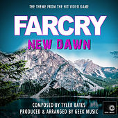 Far Cry New Dawn - Piano Version - Main Theme by Geek Music