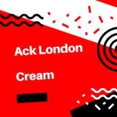 Cream de Ack London