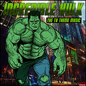 Incredible Hulk - The TV Theme Music de TV Themes