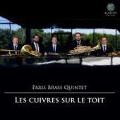 Les Cuivres sur le toit by Paris Brass Quintet