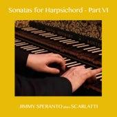 Sonatas for Harpsichord - Part VI di Jimmy Speranto