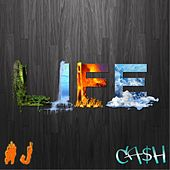 Life (feat. Cash) by J.