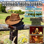 Country Night Fever de Johnny Bush Willie Nelson