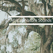 African Nature Sounds by Nature Sounds (1)