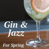 Gin & Jazz For Spring von Various Artists