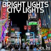 Bright Lights City Lights Vol, 20 von Various Artists