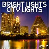 Bright Lights City Lights Vol, 7 de Various Artists