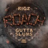 Roach Gutta Slums de Rigz