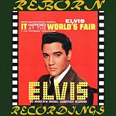 It Happened at the World's Fair (HD Remastered) by Elvis Presley