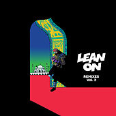 Lean On (Remixes / Vol.2) by Major Lazer