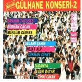 Büyük Gülhane Konseri, Vol.2 by Various Artists