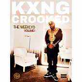 The Weeklys, Vol. 1 by KXNG Crooked