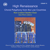 High Renaissance: Choral Polyphony from the Low Countries by New London Chamber Choir