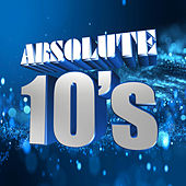 Absolute 10's by Various Artists