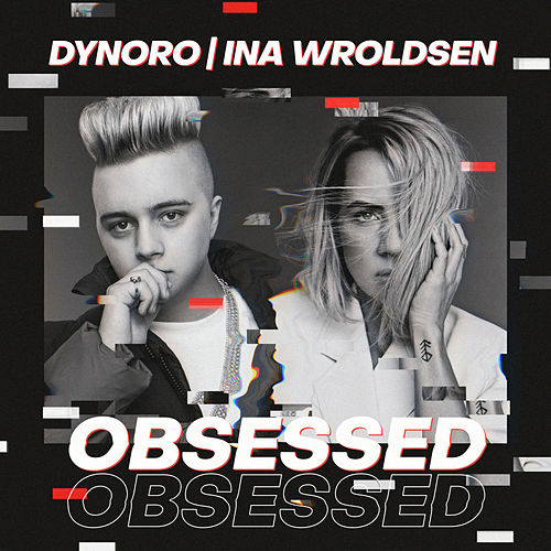 Obsessed de Dynoro