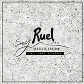 Say (Acoustic Version) de Ruel