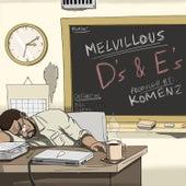 D's & E's de Melvillous