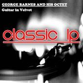 Guitar in Velvet (Classic LP) von George Barnes