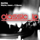 Maysa, Amor... E Maysa (Classic LP) von Maysa