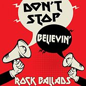 Don't Stop Believin' (Rock Ballads) de Various Artists