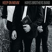 Keep on Movin' de Hayes Brothers Band