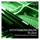 Entspannungsmusik für Zwei Klaviermusik zum Träumen, Vol. 3 by Various Artists