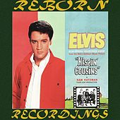 Kissin' Cousins (HD Remastered) by Elvis Presley