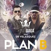 Plan B de King Daga