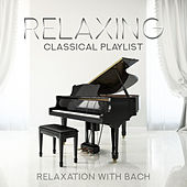 Best Classical Music: Relaxation with Bach von Various Artists