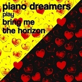Piano Dreamers Play Bring Me the Horizon de Piano Dreamers