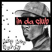 In da Club (Hip Hop Party) by Various Artists