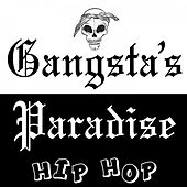 Gangsta's Paradise Hip Hop by Various Artists