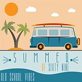 Summer of 69 (Old School Vibes) de Various Artists