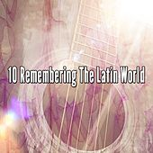 10 Remembering the Latin World by Instrumental
